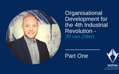 Part One: Organisational Development for the 4th Industrial Revolution